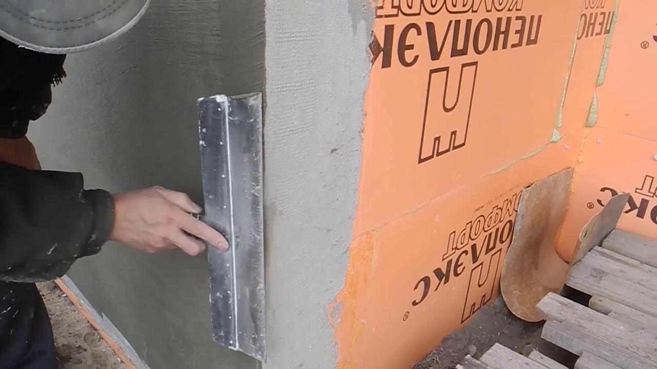 Пошаговая инструкция штукатурки по пеноплексу с фото и видео