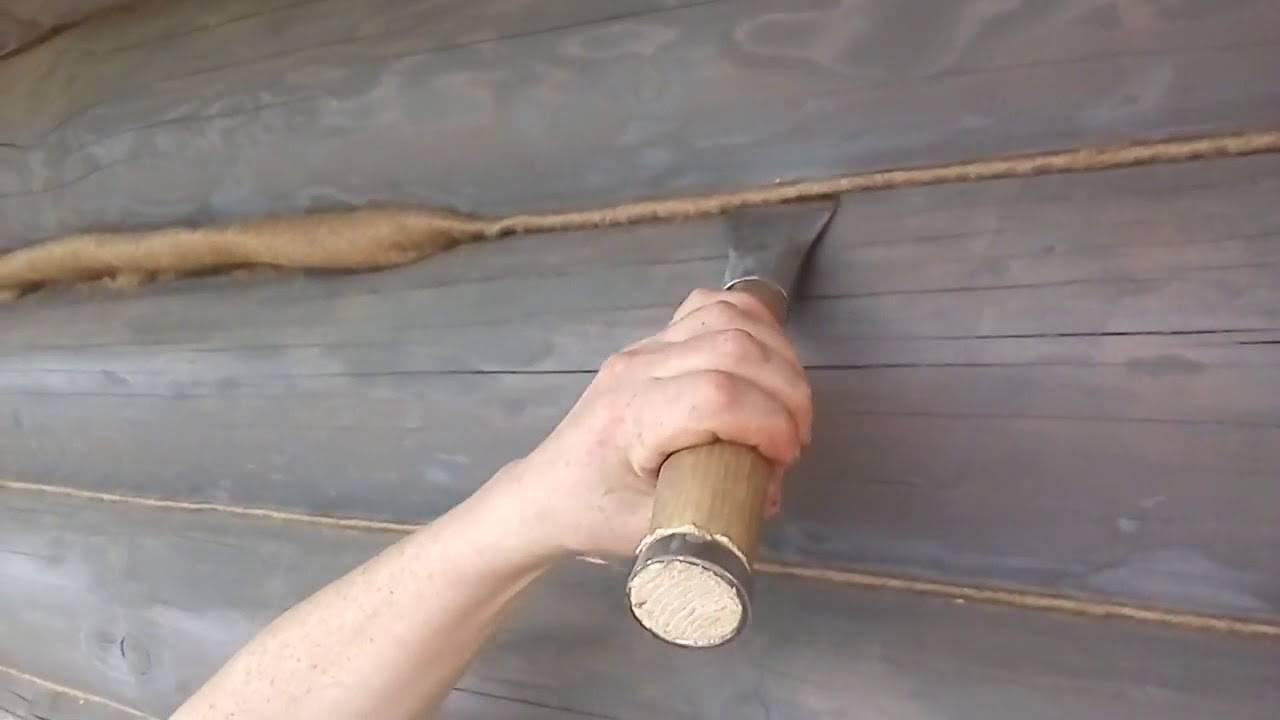 Как конопатить сруб правильно, конопатка сруба своими руками, чем можно конопатить сруб