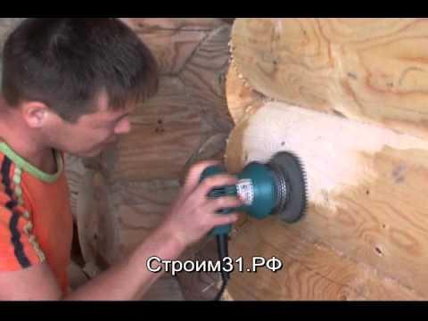 Как правильно шлифовать внутренние стены дома из бруса