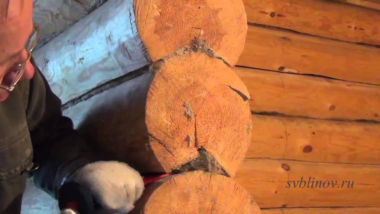 Конопатка сруба: методы, материалы, техника своими руками